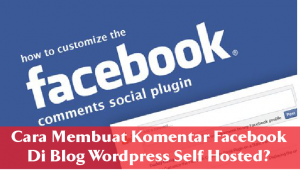 Cara Membuat Komentar Facebook Di Blog WordPress Self Hosted 4
