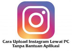 cara upload gambar instagram lewat pc dengan menggunakan web browser 5