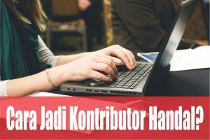 Tips dan Trik Menjadi Kontributor Situs Berita Babe Dan Uc News