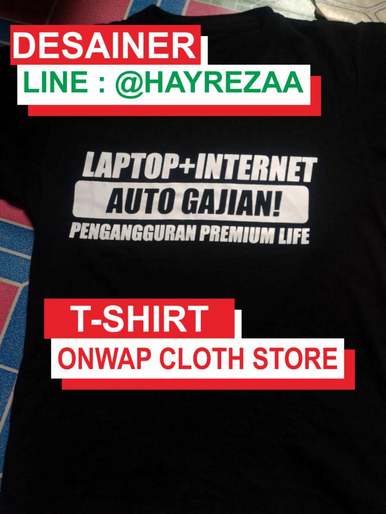 Kaos Laptop Internet Auto Gajian Pengangguran Premium Life 1